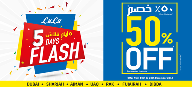 5 Days Flash - 50% Off on Selected Products at Lu Lu Hypermarket UAE. Valid till 20 December 2018.